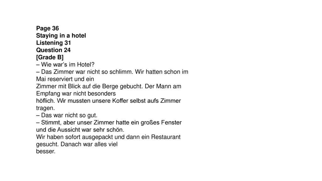 Page 36 Staying in a hotel. Listening 31. Question 24. [Grade B] – Wie war's im Hotel